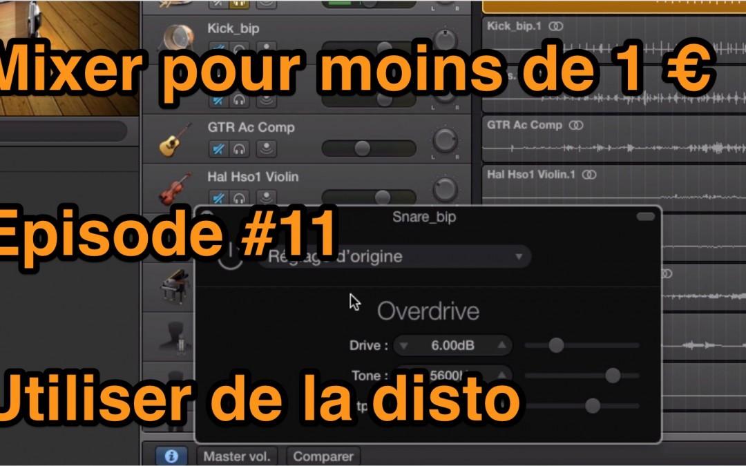 Mixer pour moins de 1 euro – Episode #11 – Utiliser la Distorsion audio