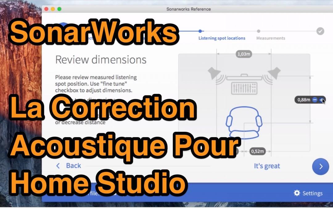 SonarWorks : La Solution Pour Corriger l'Acoustique De Votre Home Studio