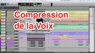 5 minutes pour un meilleur mixage : Compression de la Voix