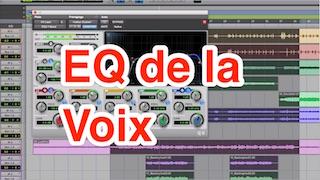 5 minutes pour un meilleur mixage : EQ de la Voix
