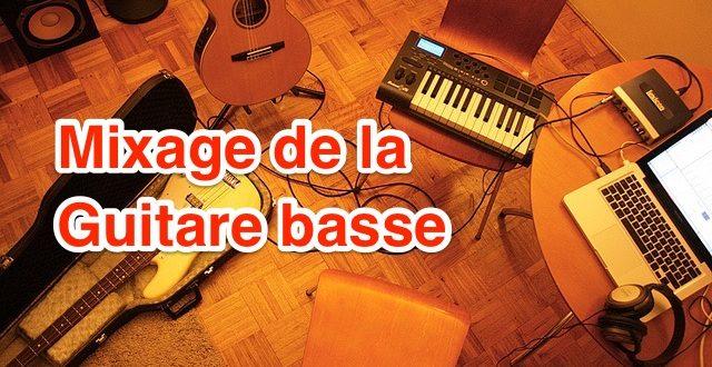 mixage basse