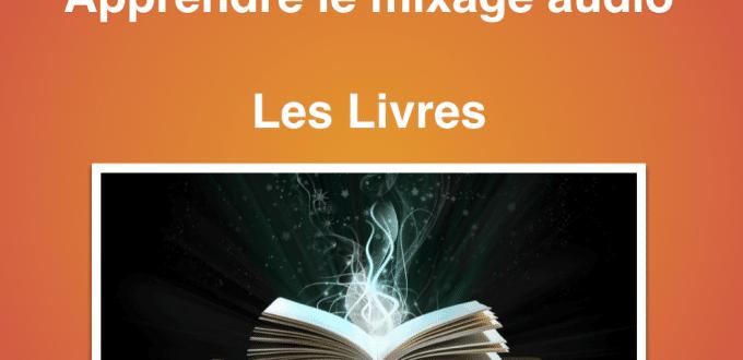 apprendre-le-mixage-audio-livres