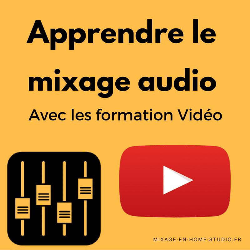 Mixage Audio : apprendre le mixage avec les formations vidéos