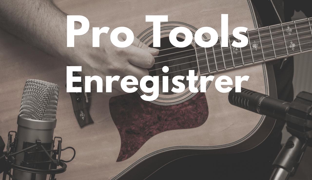 Comment Enregistrer avec pro tools une ligne de basse ou autre chose