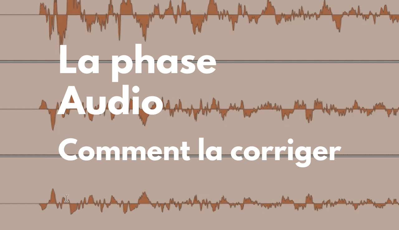 Comment éviter les problème de phase audio lors du mixage