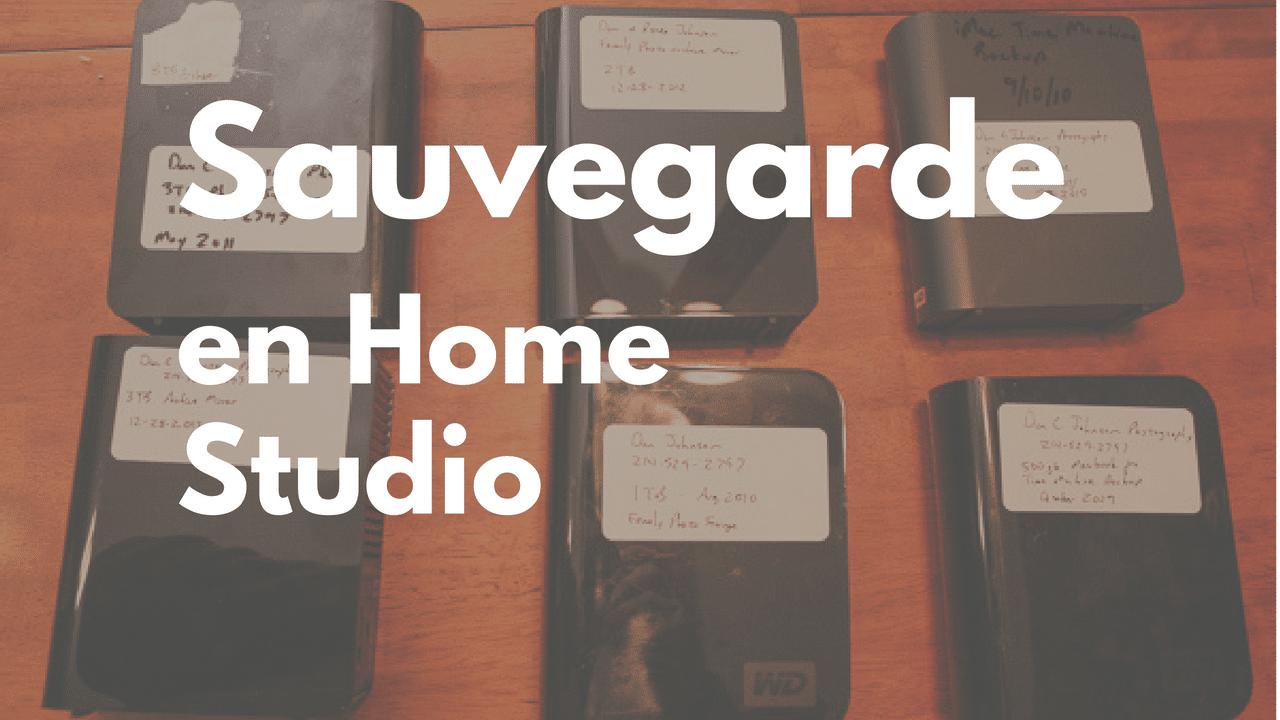 Attention ! As-tu une sauvegarde home studio ?