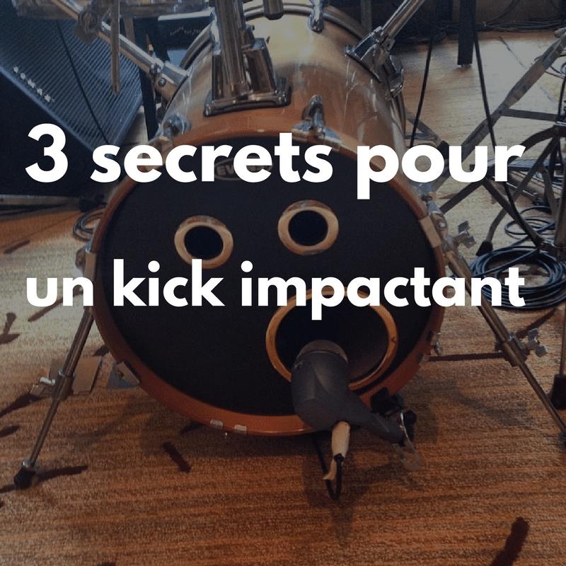 3 secrets pour un Kick percutant
