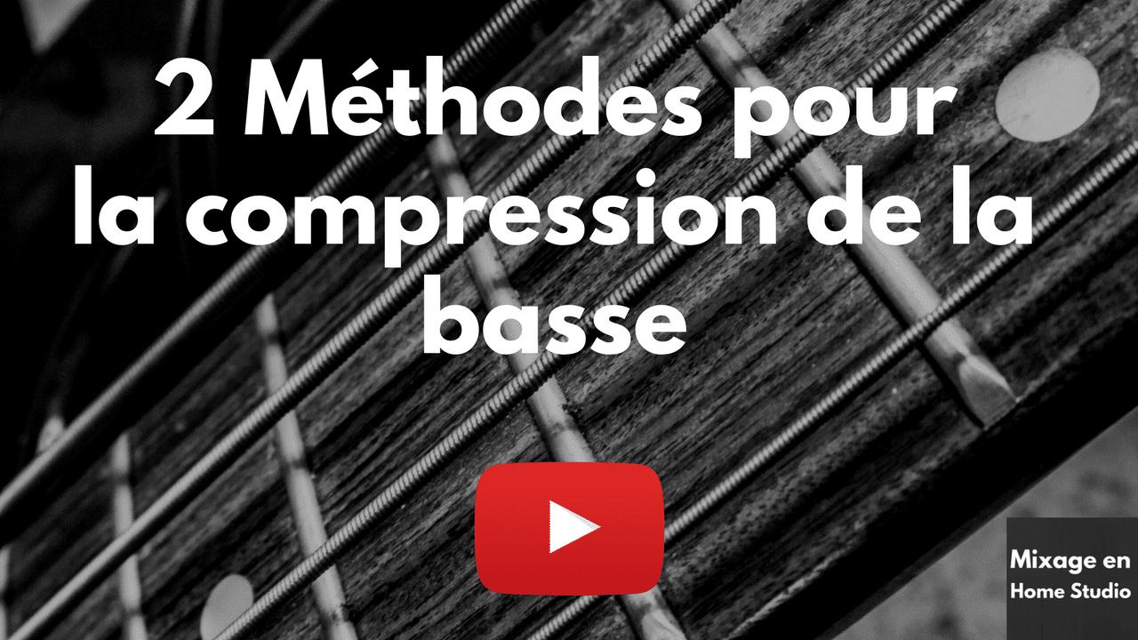 2 méthodes pour la compression de la basse