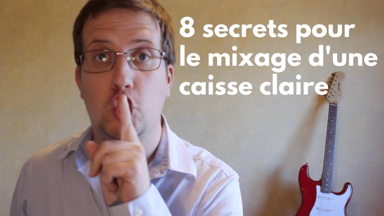 8 secrets pour bien mixer une caisse Claire dans ton home Studio
