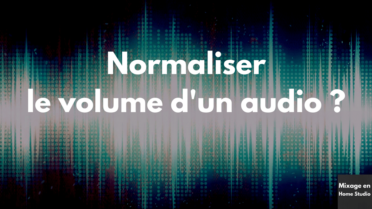 Normaliser le volume d'un audio