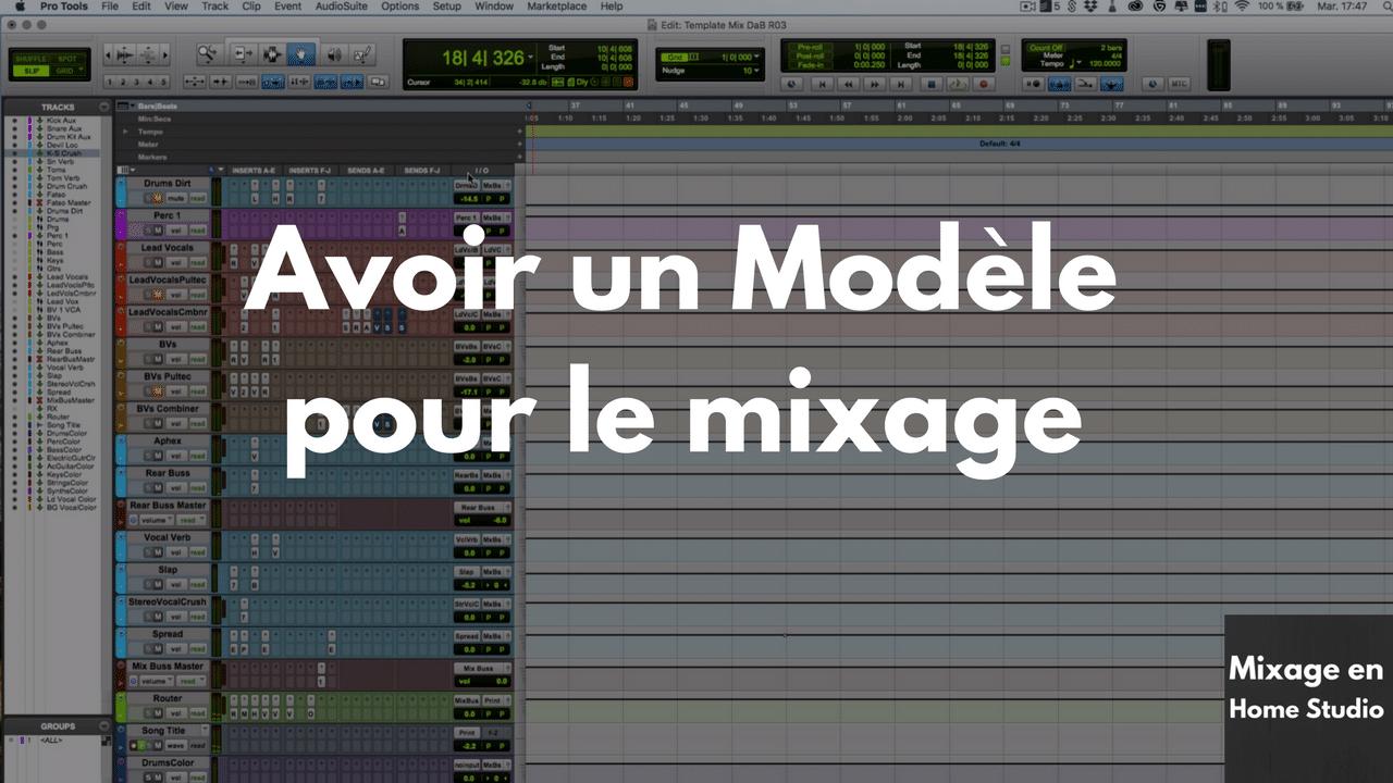 Avoir un Modèle (template) pour le mixage