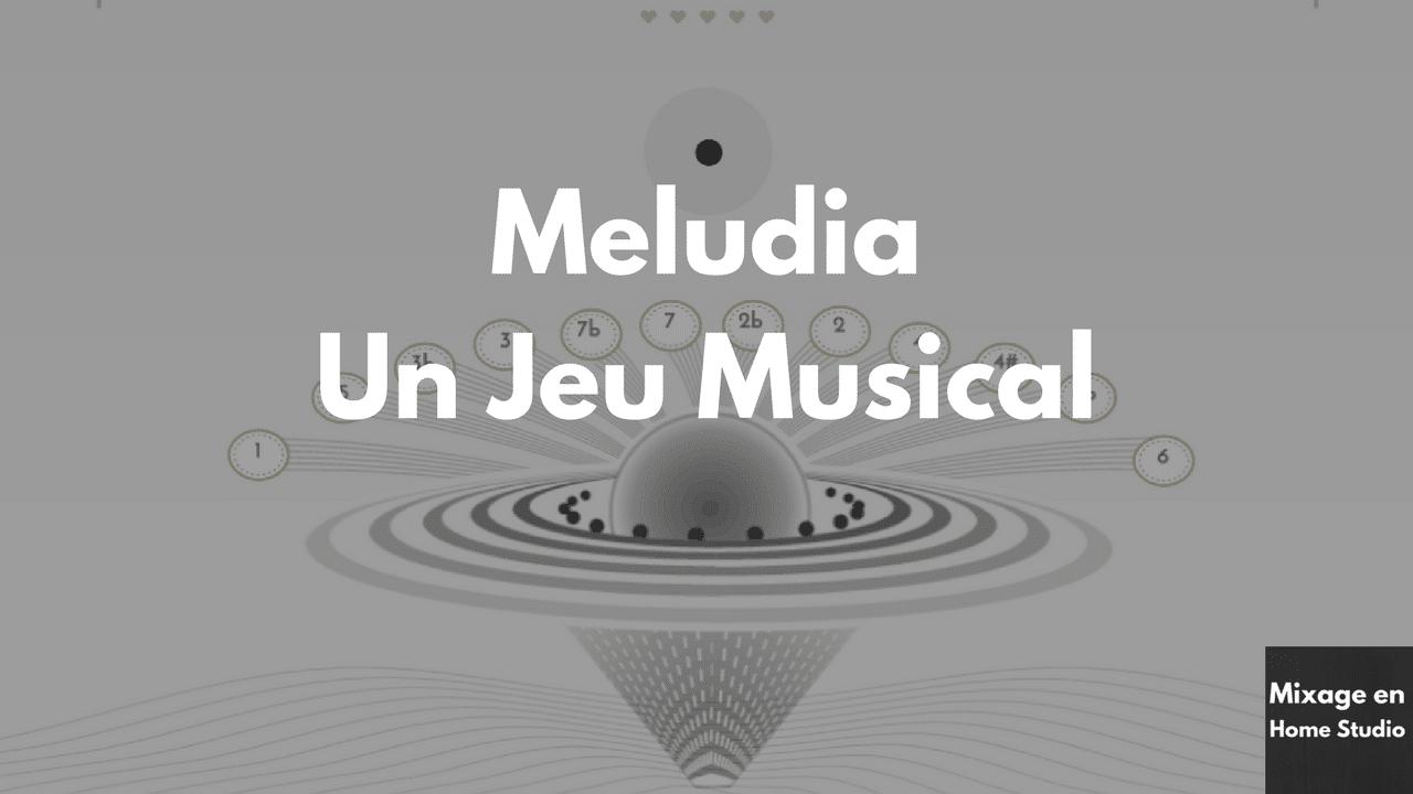 Méludia Un jeu musical