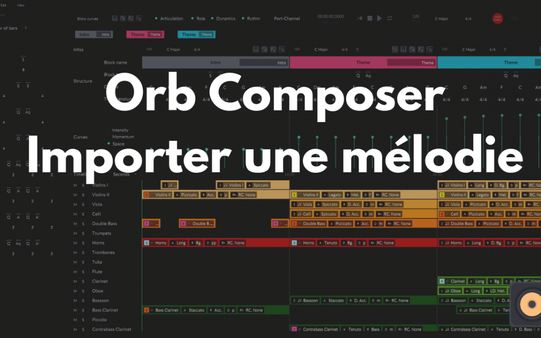 Orb Composer – Comment Importer une mélodie